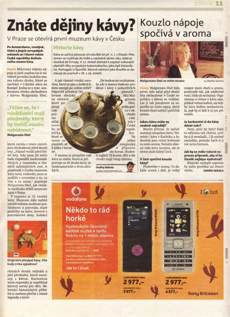 Znáte dějiny kávy? Piknik, Metro, 7. 8. 2008