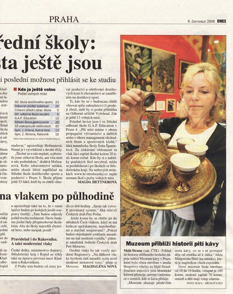 Muzeum přiblíží historii pití kávy, MF Dnes, 7. 8. 2008