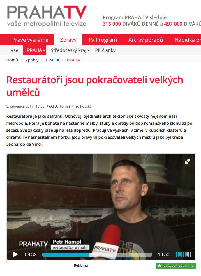 Restaurátoři jsou pokračovateli velkých umělců. Zprávy na TV Praha, 8. července 2017